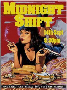 Midnight Shift – 14th September 8:30pm